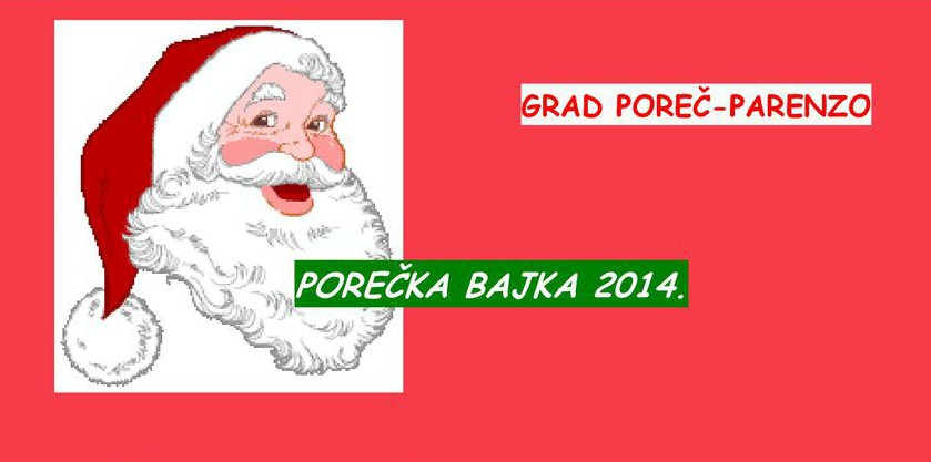 Program 15. Porečke bajke od 14. do 30. prosnica 2014.